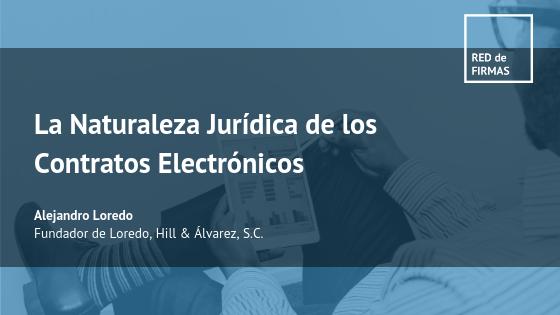 Naturaleza Jurídica de los Contratos Electrónicos