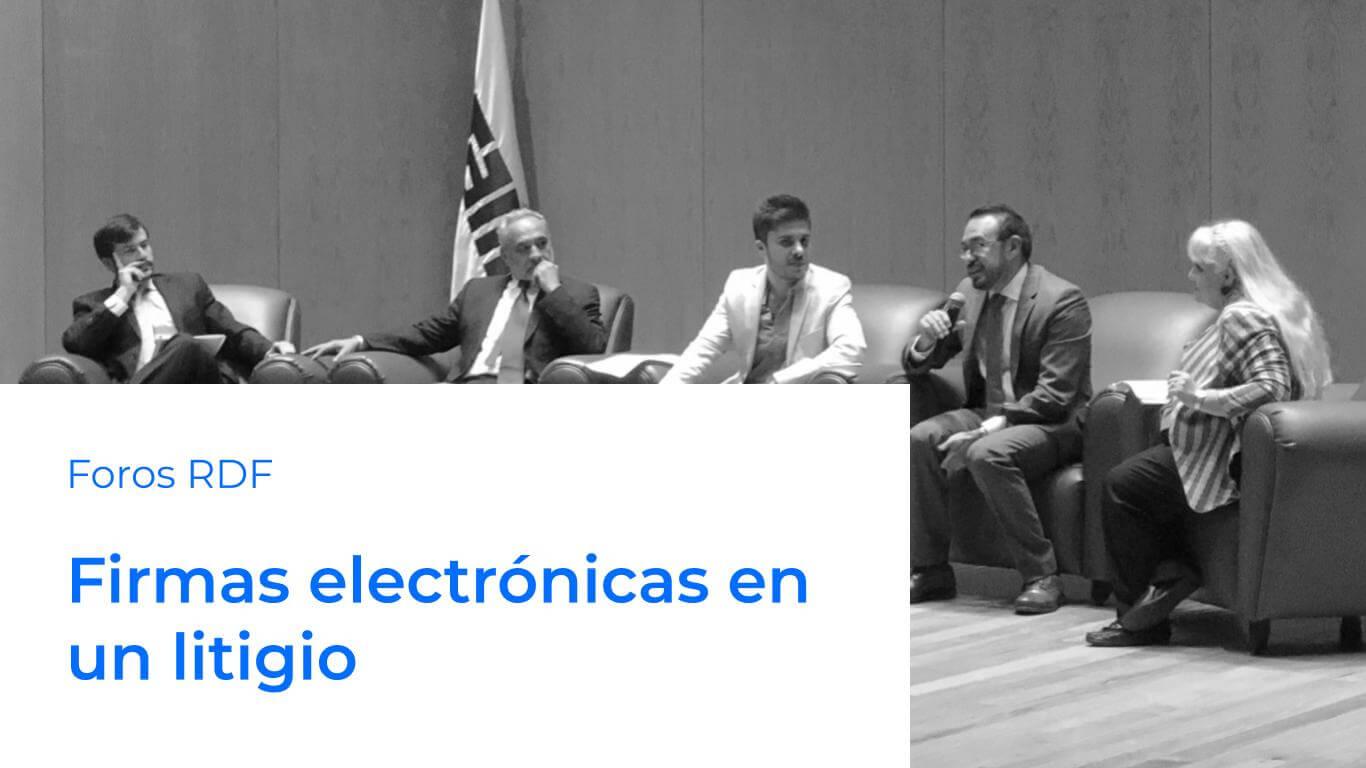 firmas electrónicas en litigio