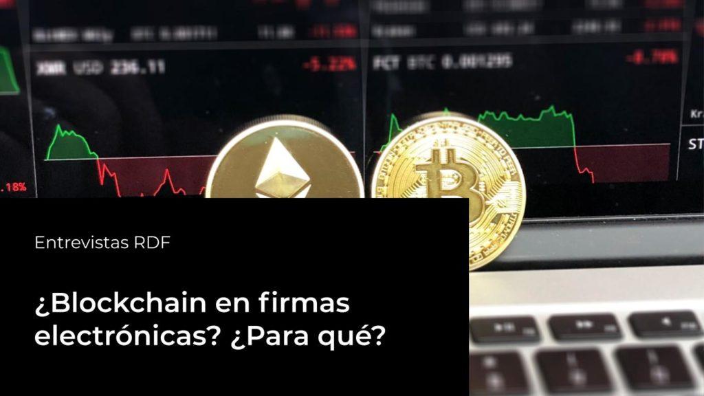 blockchain y firmas electrónicas