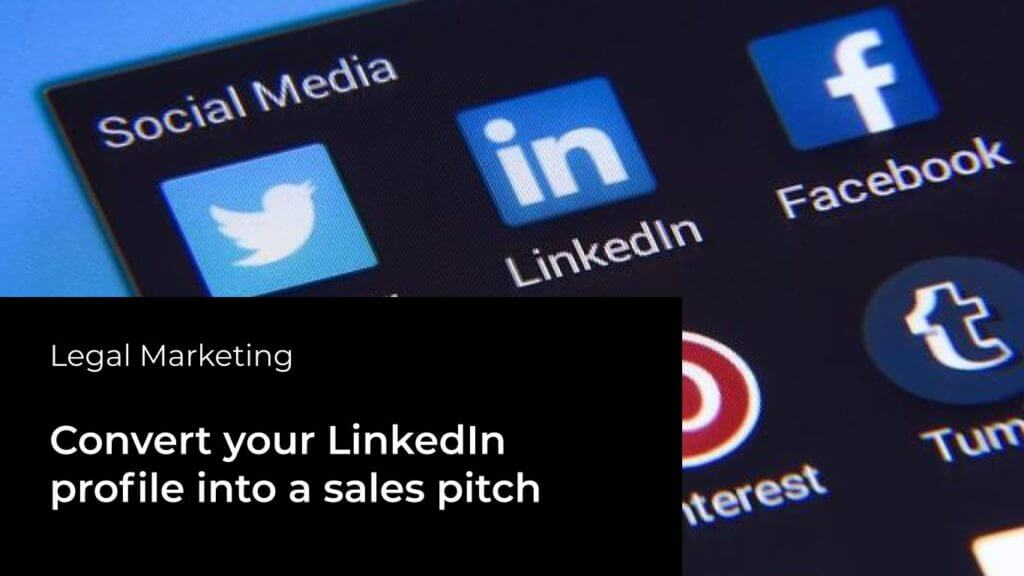 Convert your LinkedIn profile into a sales pitch