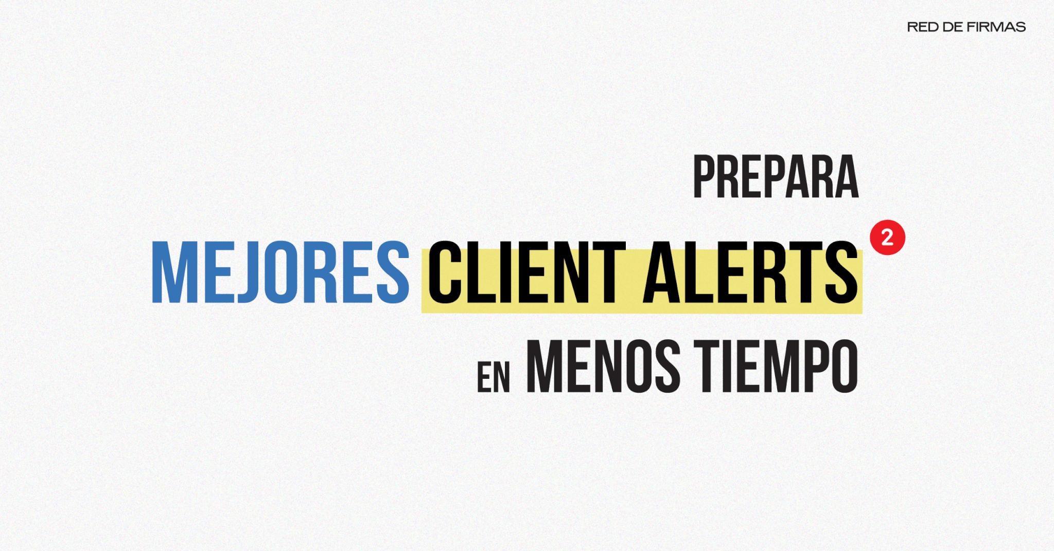 Client Alerts para despachos